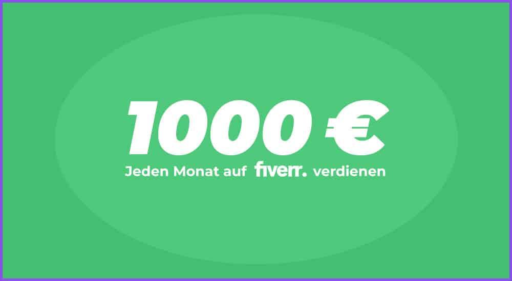 1000 Euro im Monat auf Fiverr verdienen