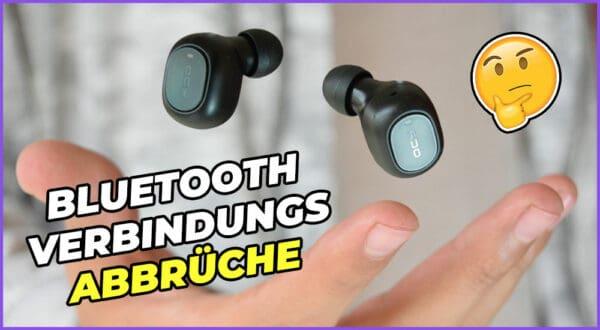Verbindungsabbrüche bei Bluetooth-Kopfhörern (+Lösungen)