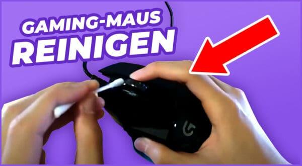 Wie reinigt man eine Gaming Maus am besten?