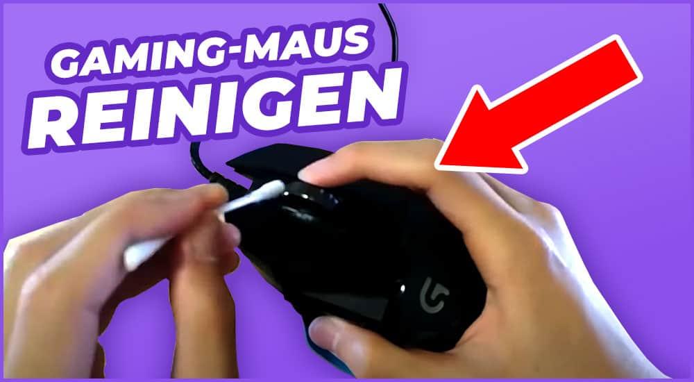 Gaming-Maus reinigen