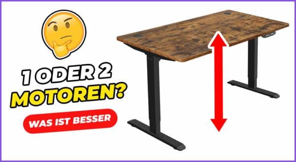 Schreibtisch mit einem oder zwei Motoren: Was ist besser?