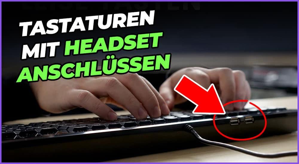 Tastaturen mit Headset Anschluss