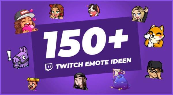150 Ideen für Twitch Emotes (Inspiration & Anleitung)
